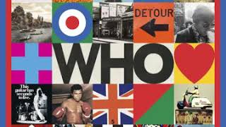 The Who - I Don't Wanna Get Wise (New Song)