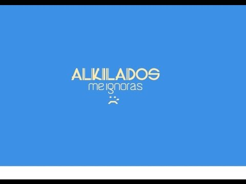 Me Ignoras - Alkilados (Emoti Video)