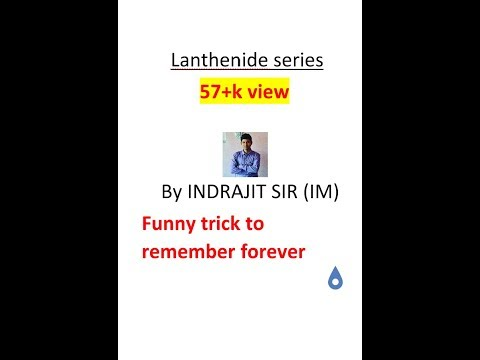 Super Trick of lanthanide series (f block element) part-1 by indrajit sir
