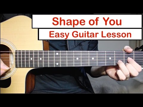 Ed Sheeran - Shape of You | EASY Guitar Lesson (Tutorial) How to play Chords/Melody