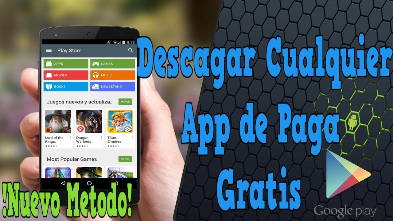 Descargar Cualquier App O Juego De Paga Gratis En Android Nuevo
