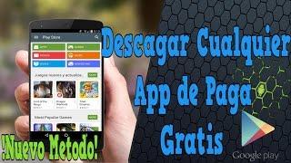 DESCARGAR CUALQUIER APP O JUEGO DE PAGA GRATIS EN ANDROID | NUEVO METODO/GOOGLE PLAY