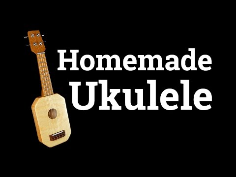 How To Make a Homemade Ukulele