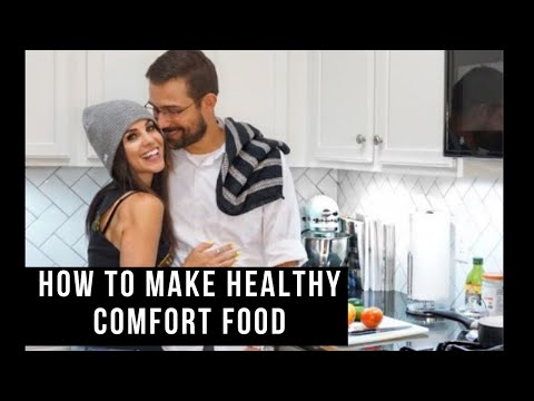 How To Make Healthy Comfort Food