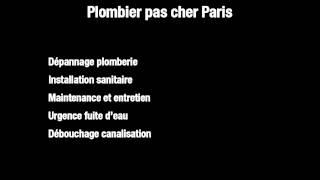 Plombier pas cher 75015(Etablissement TORTOSA - Les spécialistes de la Plomberie Artisan Plombier pas cher 75015 - Paris 15 Joignable au 01.85.10.05.55 ..., 2015-05-07T10:34:47.000Z)