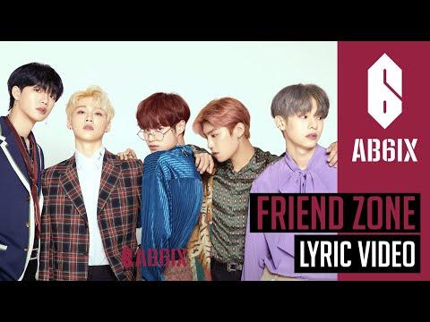 AB6IX에이비식스 - Friend Zone - Lyric  Eng sub   6Cast
