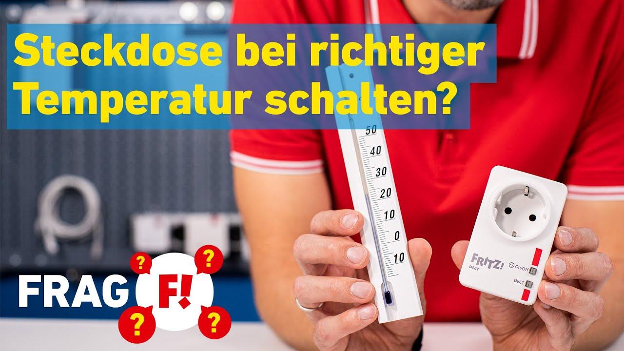 Schaltbare Steckdosen erst bei richtiger Temperatur schalten? | Frag FRITZ! 017