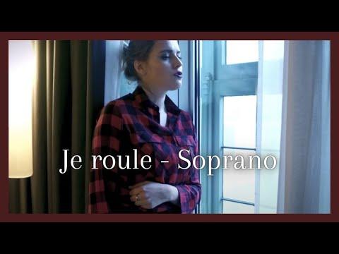 Je roule - Soprano (Cover) par Gaëlle Van Vreck
