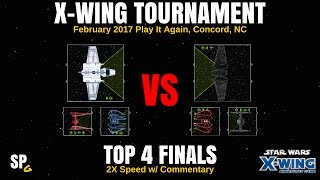 XWING: PIA Tourney FINALS - Sean vs Nymz 2/12/17 X-Wing Miniatures - SPG