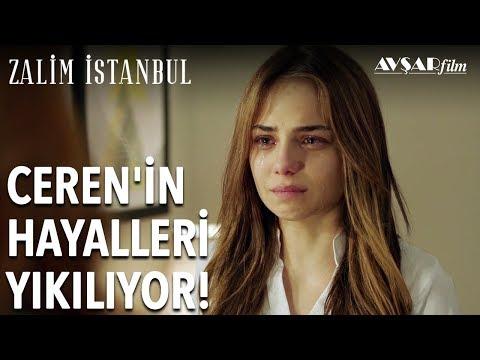 Ceren'in Hayalleri Yıkılıyor! | Zalim İstanbul 3. Bölüm