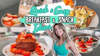 QUICK, EASY BREAKFAST & SNACK IDEAS | Macros Included!
