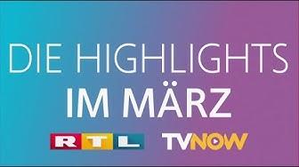 Das sind unsere RTL-Highlights im März!