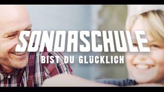 Sondaschule - Bist Du Glücklich (Schön Kaputt)