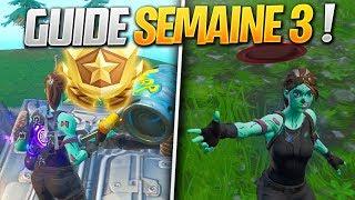 GUIDE COMPLET des DÉFIS de la SEMAINE 3 SAISON 9 de FORTNITE ! (Fortnite Astuce)