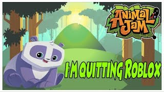 I'm Quitting Roblox.. 😮 Moving to Animal-jam 🐱 (April Fools! 2019)