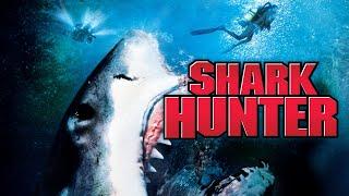 Shark Hunter - Full Movie