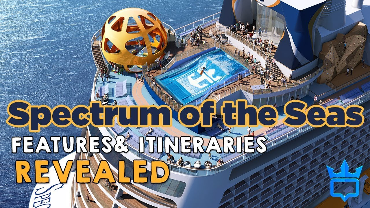 Spectrum Of The Seas Features Amp Itineraries Revealed