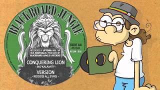 Mo'Kalamity - Conquering lion + Rockdis All Stars version