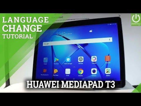HUAWEI MEDIAPAD T3 : Change System Language - YouTube