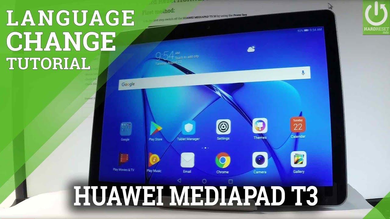 HUAWEI MEDIAPAD T3 : Change System Language