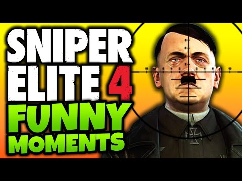 "Sniper Elite 4: Funny Moments! - ""KILL HITLER!"" - (SE4 Target Fuhrer DLC Gameplay)"