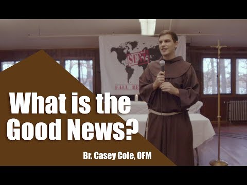 What is the Good News? --Michigan State University Catholic Retreat