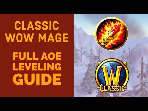 WoW Classic Mage AOE Leveling Guide - Talents, Rotation, Gear, Stats and more!