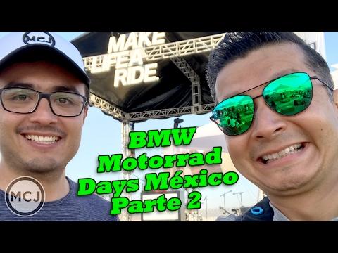 109 BMW Motorrad Days México 2017 PARTE 2