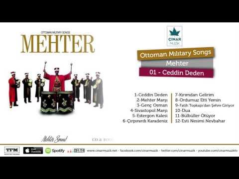 Ottoman Mılıtary Songs / Mehter - Ceddin Deden (Official Lyrics Video)