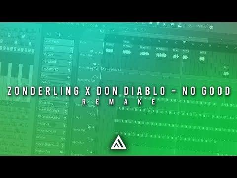 Zonderling x Don Diablo - No Good [FL Studio Remake + FREE FLP]