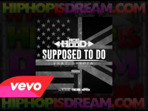 [Mp3 Download CDQ] Ace Hood (Feat. Skepta) - Supposed To Do [Audio]