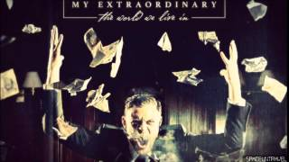 My Extraordinary - Bite The Bullet