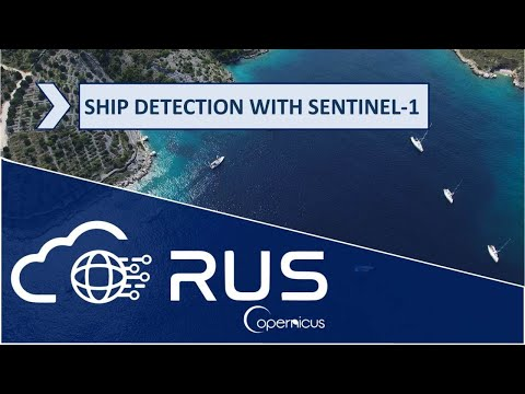 RUS Webinar: Ship Detection with Sentinel-1 - OCEA01