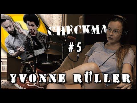 CHECKMA #5 ✖️ Yvonne Rüller