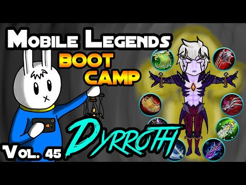 DYRROTH - TIPS, ITEMS, SPELL, EMBLEMS, TRICKS, AND GUIDE - MGL MOBILE LEGENDS BOOT CAMP VOLUME 45