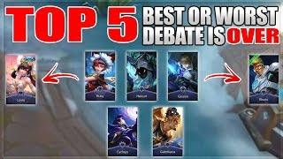 THIS WILL END THE TOP 5 BEST AND WORST HEROES DEBATE OF 2019 IN MOBILE LEGENDS