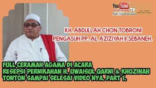 Kh Abdullah Chon Tobroni Al Aziziyah II Sebaneh