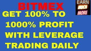How to use bitmex -leading leverage exchange of crypto -EARN DAILY UPTO 1000% PROFIT