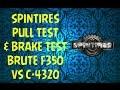 Spintires - Pull Test & Brake Test BRUTE F350 VS C-4320 [HD]