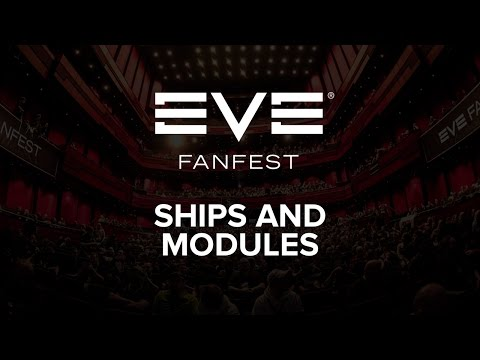 EVE Fanfest 2016 - Ships and Modules