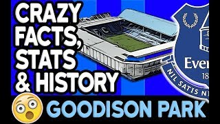 2018 Best Football Facts, Stats & History | Goodison Park, Everton FC