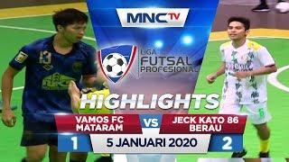 VAMOS FC MATARAM VS JECK KATO 86 BERAU (FT: 1-2) - Highlights Liga Futsal Profesional 2020