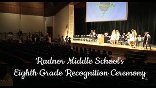 Radnor Middle School's Eighth Grade Recognition Ceremony 2017
