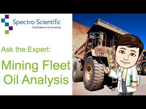 Ask the Expert: Mining Fleet Oil Analysis