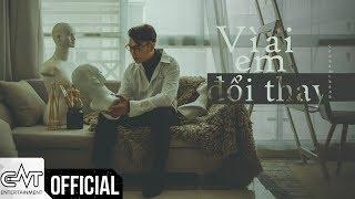 Vì Ai Em Đổi Thay - Cao Nam Thành (OFFICIAL L/V) | Cover