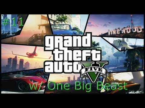 Lets Play GTA V Part 11 w/ One Big Beast | Faking Death AGAIN!