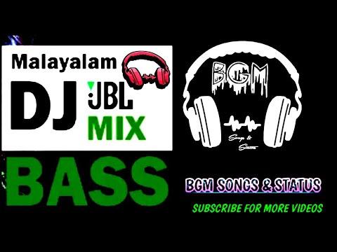 MALAYALAM DJ REMIXES 2019 JBL NONSTOP BASS BOOST MIXING WITH BGM