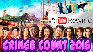 YouTube Rewind 2016 but the cringe is counted.