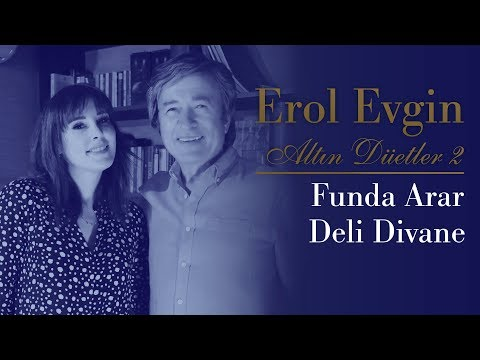 Erol Evgin & Funda Arar - Deli Divane (Official Audio)