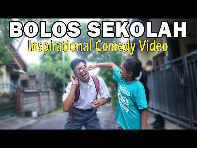 BOLOS SEKOLAH | COMEDY INSPIRATIONAL VIDEO LUCU XI CHADEL
